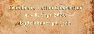 Trondheim Tattoo & BodyArt Convention 2020